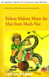 Nelson Malone Meets the Man from Mush-Nut by Louise Hawes image