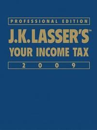 J. K. Lasser's Your Income Tax: 2009 by J.K. Lasser Institute image