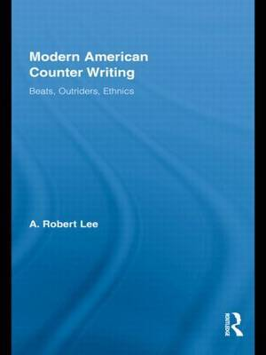 Modern American Counter Writing by A. Robert Lee image