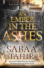 An Ember in the Ashes by Sabaa Tahir image