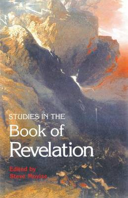 Studies in the Book of Revelation by Steve Moyise
