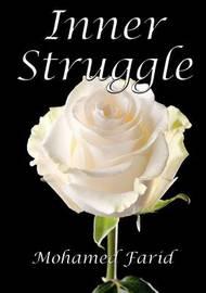 Inner Struggle by Mohamed Farid