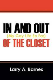 In and Out of the Closet by Larry a Barnes image