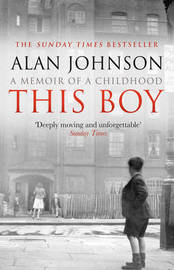 This Boy by Alan Johnson