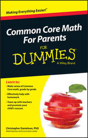 Common Core Math For Parents For Dummies with Videos Online by Christopher Danielson
