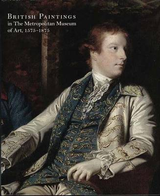 British Paintings in The Metropolitan Museum of Art, 1575-1875 by Katharine Baetjer image
