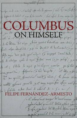 Columbus on Himself by Felipe Fernandez-Armesto image