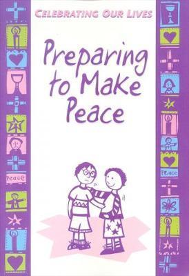 Preparing to Make Peace by Michael Trainor image