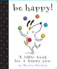 Be Happy! by Monica Sheehan image