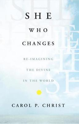 She Who Changes by C Christ image