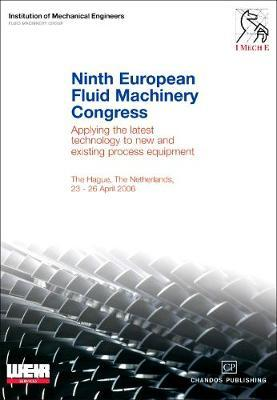 Ninth European Fluid Machinery Congress by Institution of Mechanical Engineers