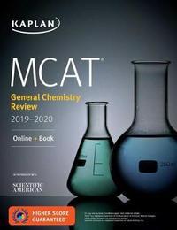 MCAT General Chemistry Review 2019-2020 by Kaplan Test Prep