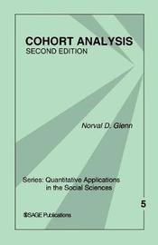 Cohort Analysis by Norval D. Glenn