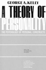 A Theory of Personality by George A Kelly