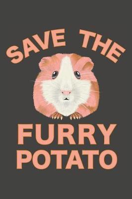 Save The Furry Potato by Furry Potato Publications