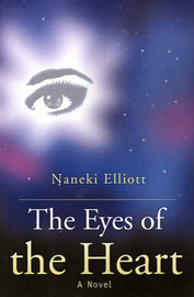 The Eyes of the Heart by Naneki Elliott image