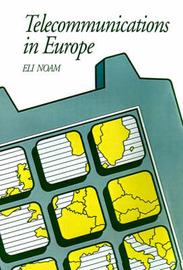 Telecommunications in Europe by Eli M Noam image