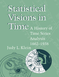 Statistical Visions in Time by Judy L. Klein