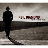 Home Before Dark by Neil Diamond