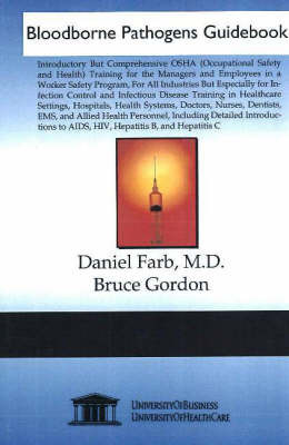 Bloodborne Pathogens Guidebook by Daniel Farb