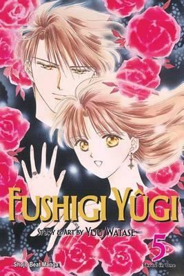 Fushigi Yugi, Vol. 5 (VIZBIG Edition) by Yuu Watase image