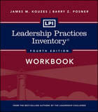 LPI: Leadership Practices Inventory Workbook by James M Kouzes