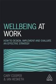 Wellbeing at Work by Ian Hesketh