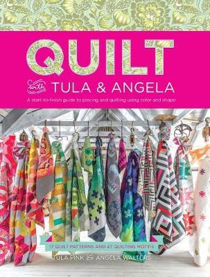 Quilt with Tula and Angela by Tula Pink