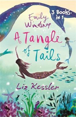 Emily Windsnap: A Tangle of Tails by Liz Kessler image