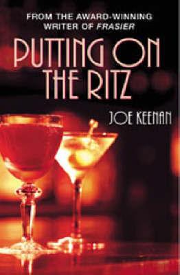 Putting On The Ritz by Joe Keenan