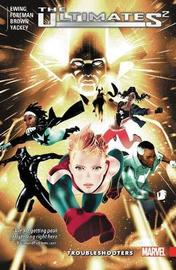 Ultimates 2 Vol. 1: Troubleshooters by Al Ewing