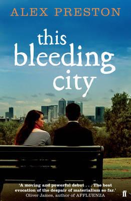 This Bleeding City by Alex Preston