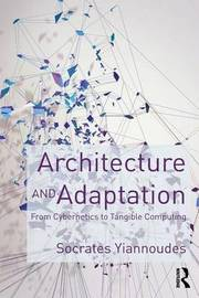 Architecture and Adaptation by Socrates Yiannoudes