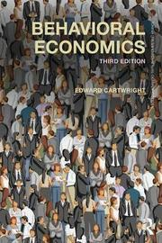 Behavioral Economics by Edward Cartwright