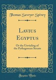 Lavius Egyptus by Thomas Sawyer Spivey image