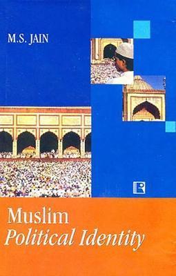 Muslim Political Identity by M.S. Jain image