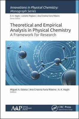 Theoretical and Empirical Analysis in Physical Chemistry