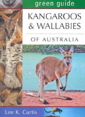 Kangaroos and Wallabies of Australia by Lee K Curtis image