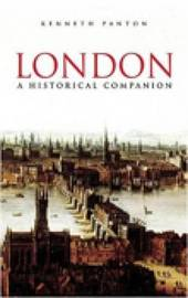 London A Historical Companion by Kenneth J Panton image