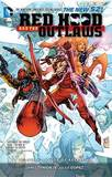 Red Hood and the Outlaws (the New 52): Volume 4 by James Tynion IV
