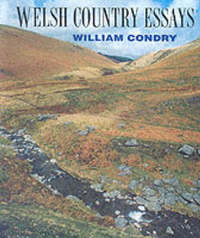 Welsh Country Essays by William M. Condry image