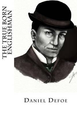 The True Born Englishman by Daniel Defoe image