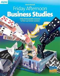 Friday Afternoon Business Studies: A-level Resource Pack by Mark Mitchell image
