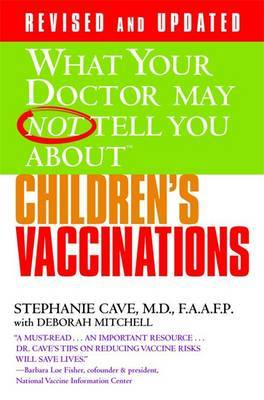 What Your Dr...Children's Vaccinations by Deborah Mitchell image