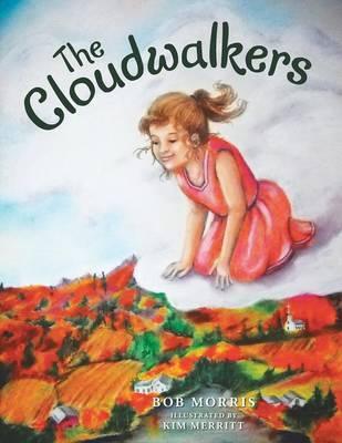 The Cloudwalkers by Bob Morris