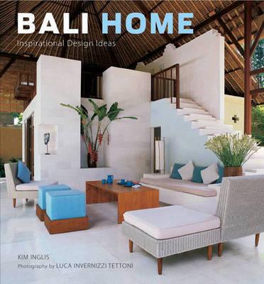 Bali Home by Kim Inglis