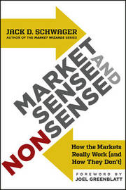 Market Sense and Nonsense by Jack D Schwager