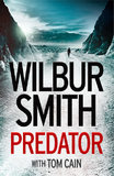 Predator: The third in the thrilling Hector Cross series. by Wilbur Smith