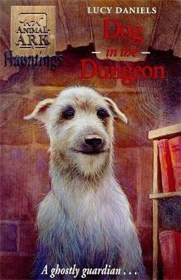Dog In The Dungeon by Lucy Daniels image