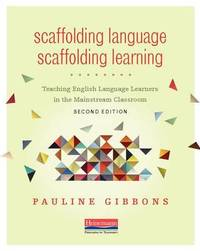 Scaffolding Language by Pauline Gibbons